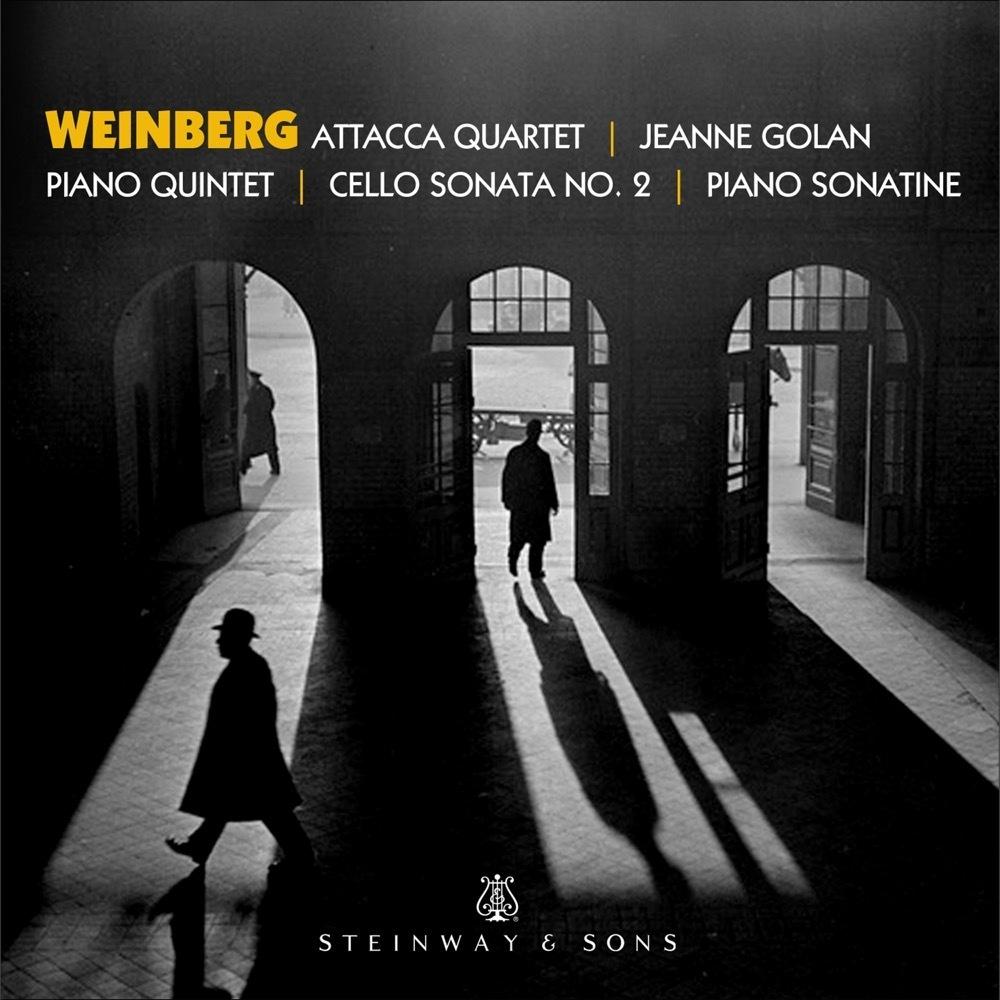 Weinberg: Piano Quintet, Sonatine, Cello Sonata / Jeanne Golan, Attacca Quartet