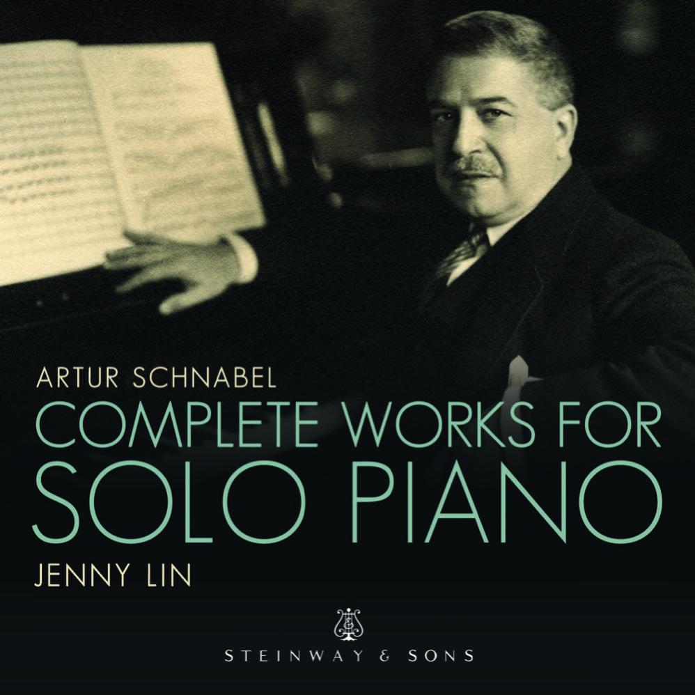 Artur Schnabel: Complete Piano Music / Jenny Lin