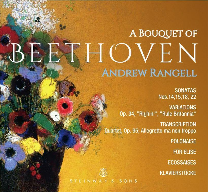 A Bouquet Of Beethoven / Andrew Rangell