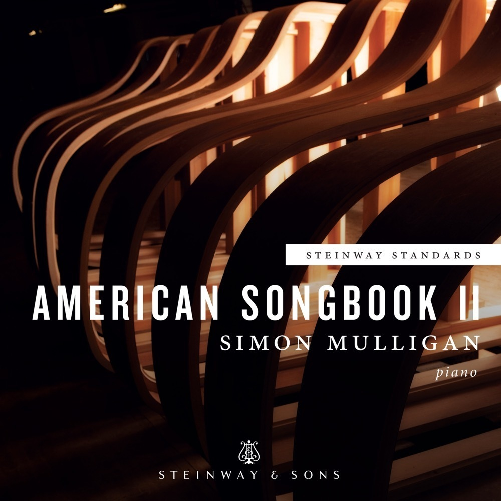 Steinway Standards - American Songbook II / Simon Mulligan