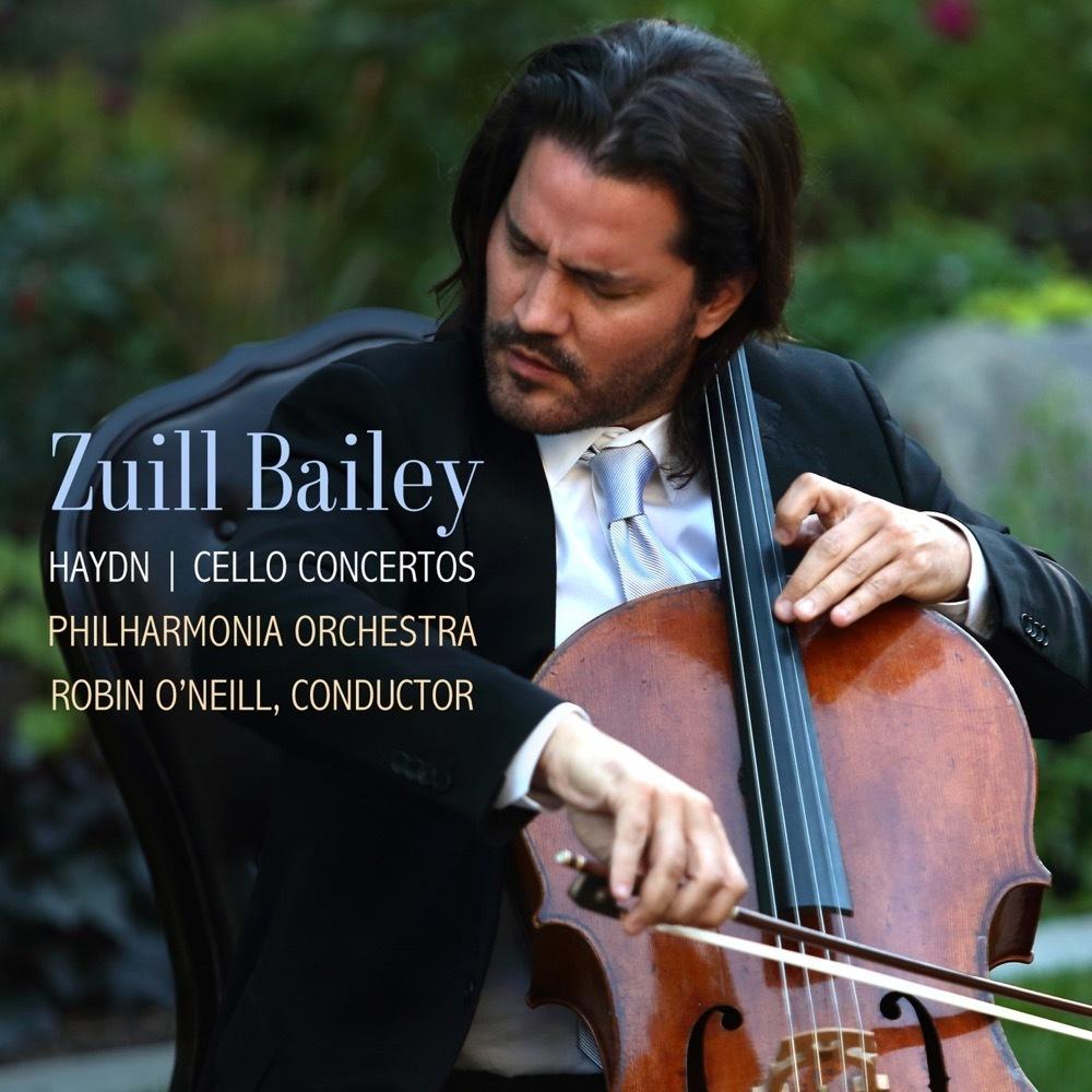 Haydn: Cello Concertos / Zuill Bailey, Robin O'Neill, Philharmonia Orchestra