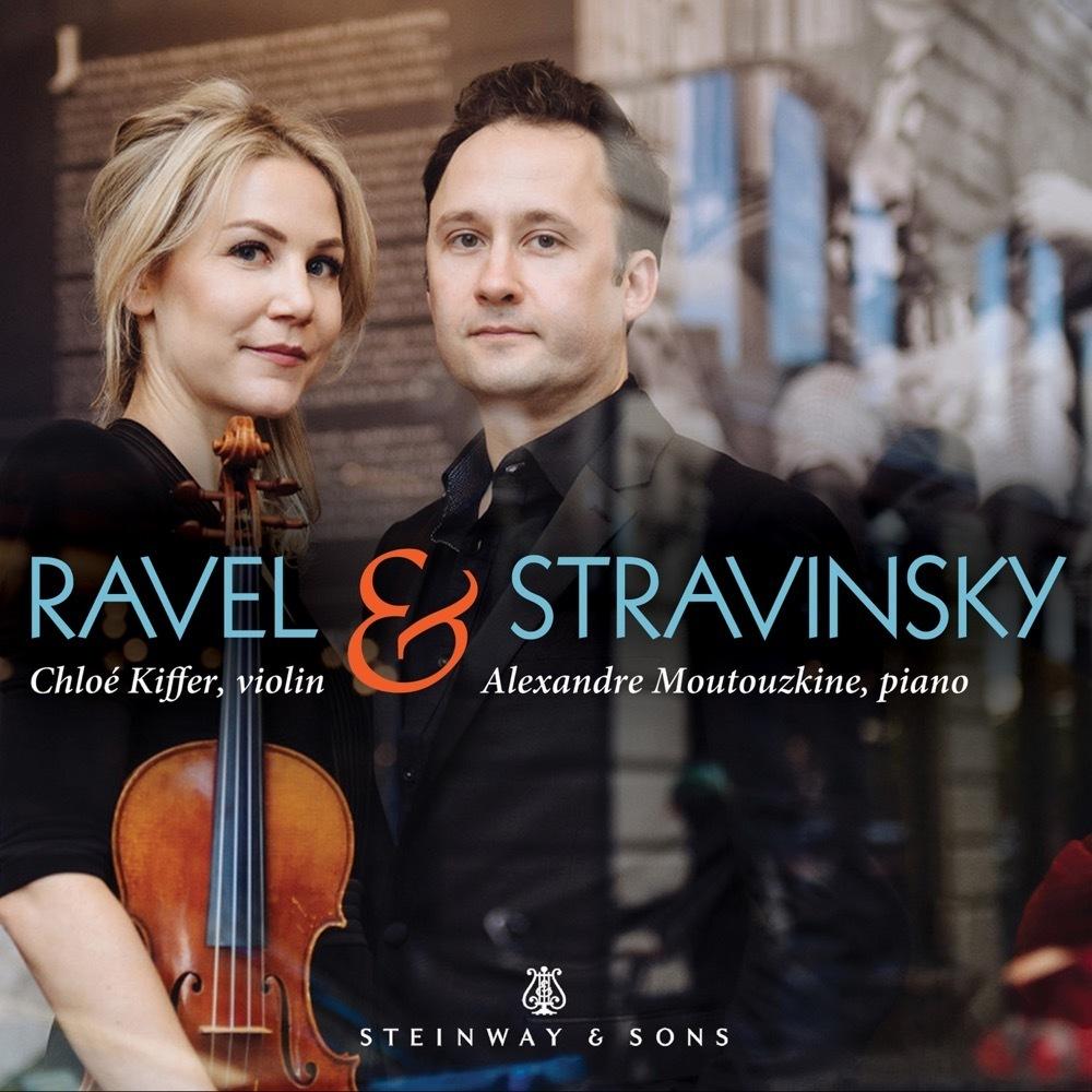 Ravel & Stravinsky / Chloe Kiffer, Alexandre Moutouzkine