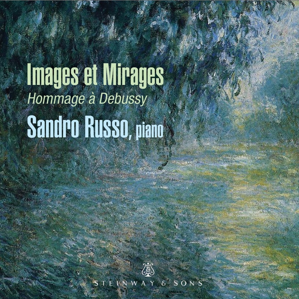 Images Et Mirages - Hommage A Debussy / Sandro Russo
