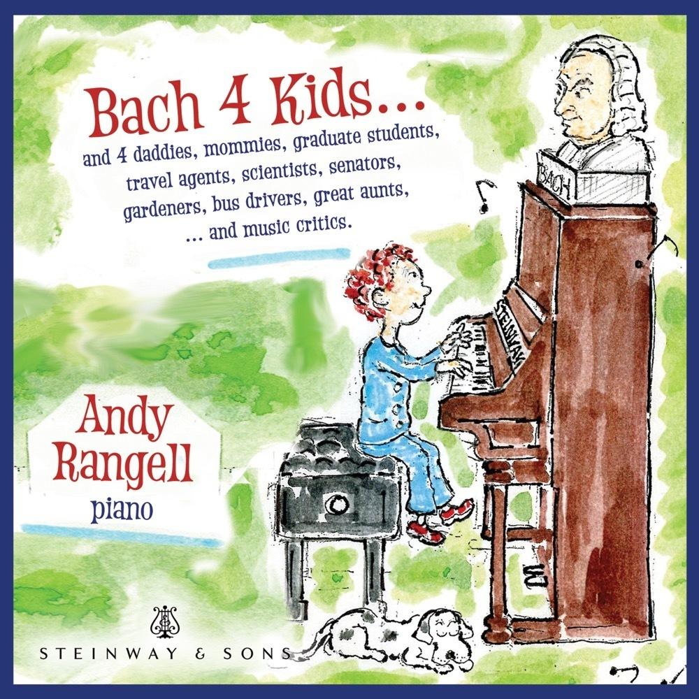 Bach 4 Kids / Andrew Rangell