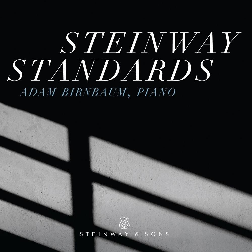 Steinway Standards / Adam Birnbaum