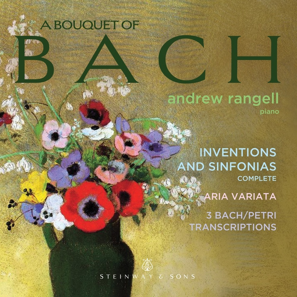 A Bouquet Of Bach / Andrew Rangell