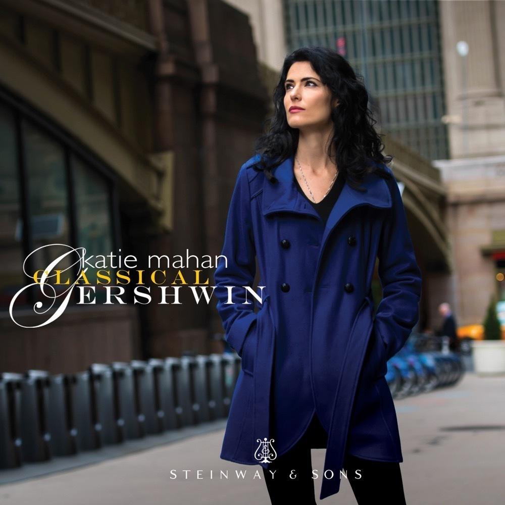 Classical Gershwin / Katie Mahan
