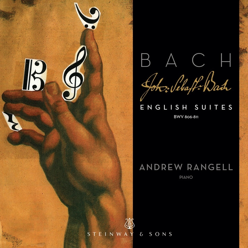 Bach: English Suites Bwv 806-811 / Andrew Rangell