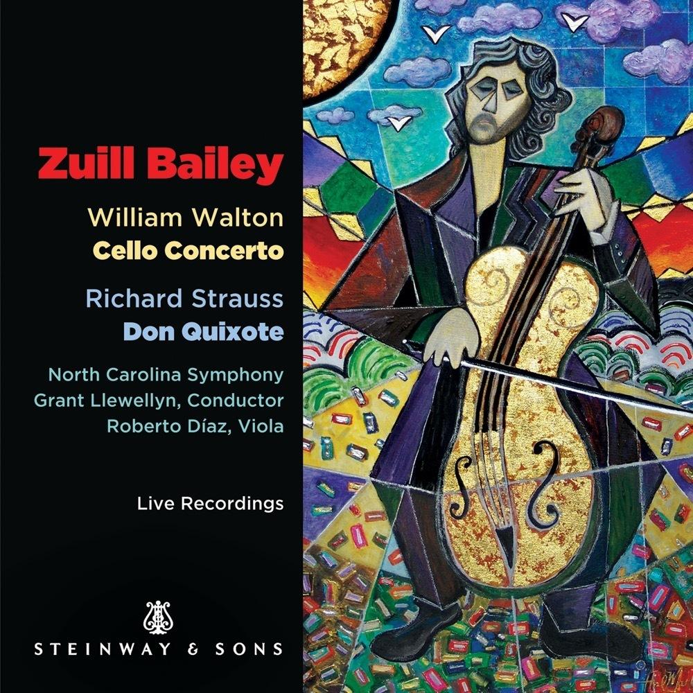 Walton: Cello Concerto; Strauss: Don Quixote / Zuill Bailey