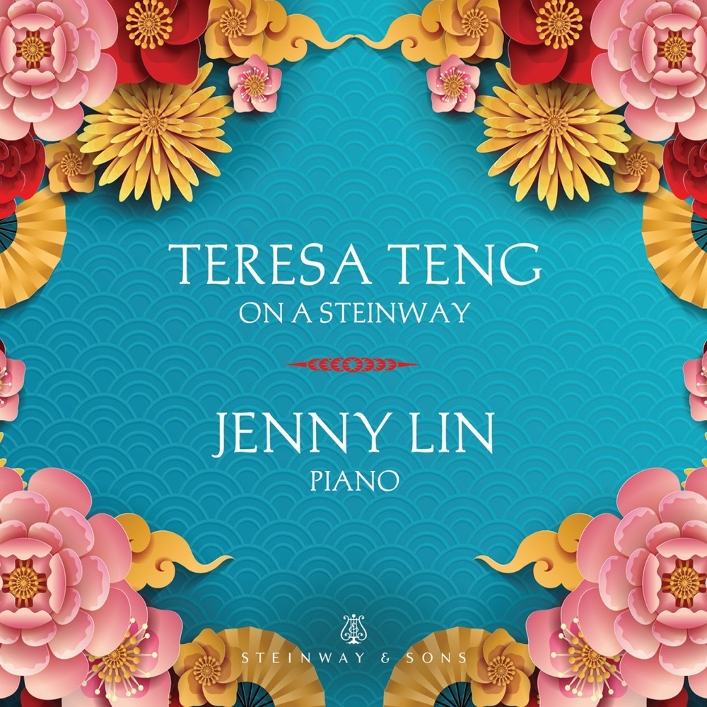 Teresa Teng On A Steinway / Jenny Lin