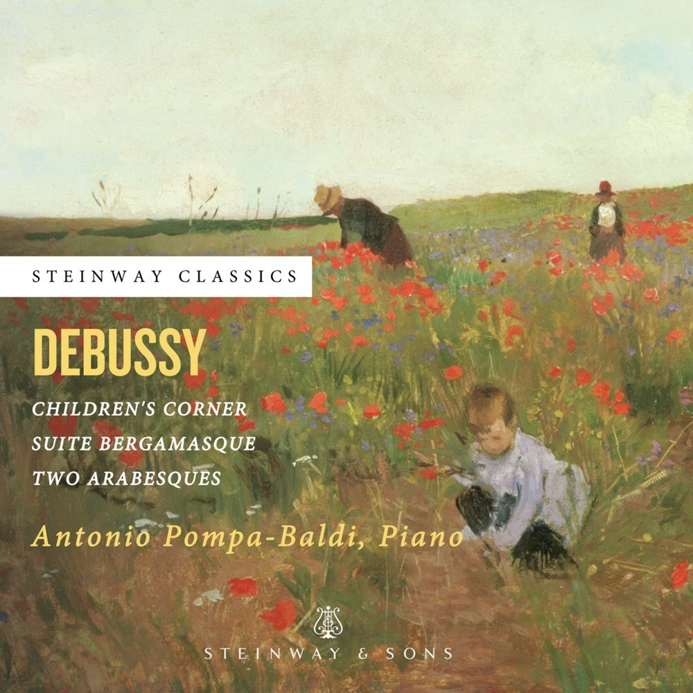 Debussy: Children's Corner, Suite Bergamasque / Antonio Pompa-baldi