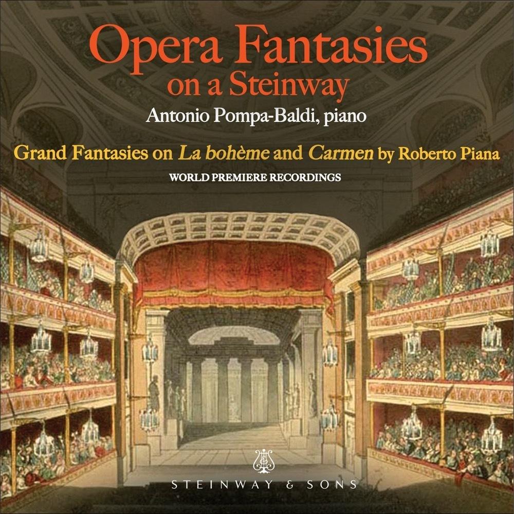 Opera Fantasies On A Steinway / Antonio Pompa-baldi