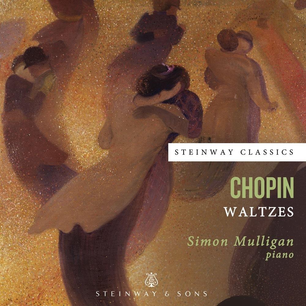 Chopin: Waltzes / Simon Mulligan