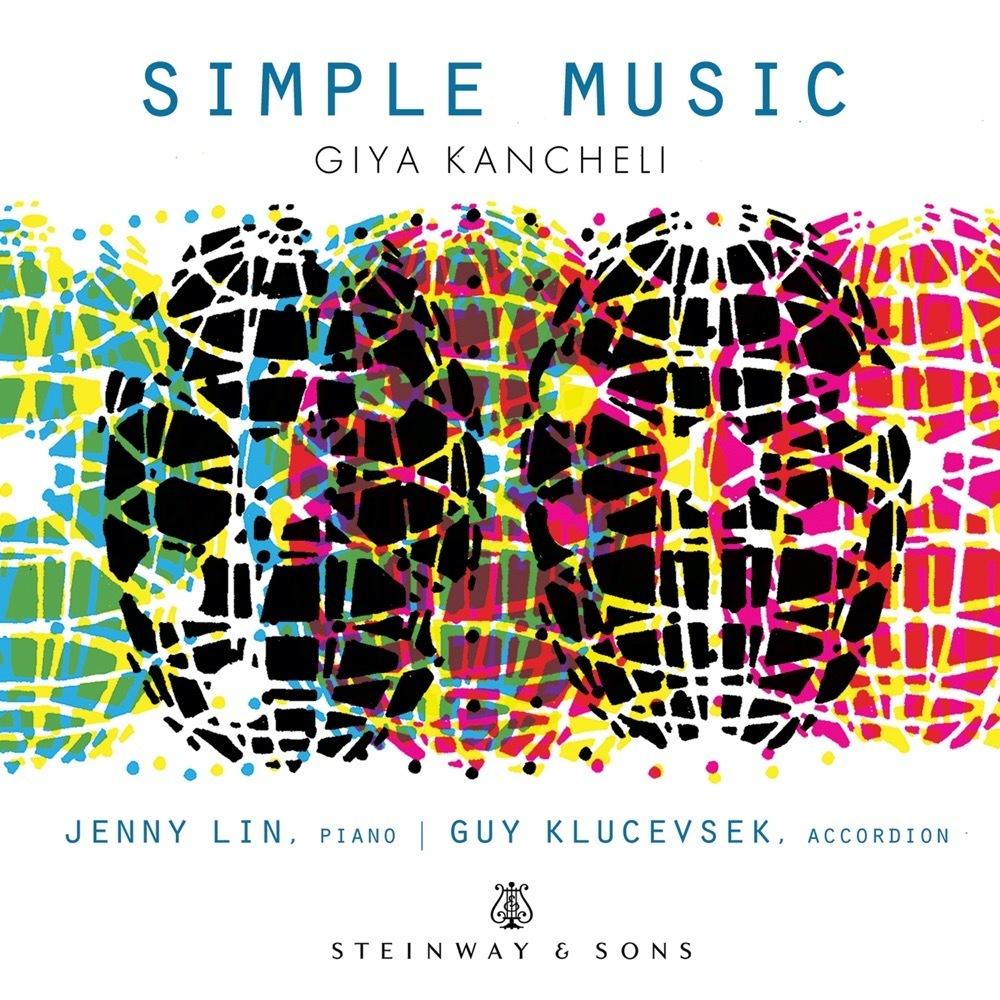 Giya Kancheli: Simple Music / Jenny Lin, Guy Klucevsek