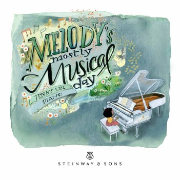 Melody's Mostly Musical Day / Jenny Lin