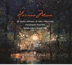 Havana Moon / Transatlantic Ensemble