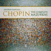 Chopin: Complete Mazurkas / Andrew Rangell