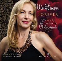 Forever - Love Poems of Pablo Neruda / Ute Lemper