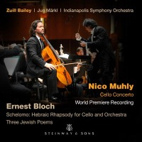 Muhly: Cello Concerto; Bloch / Zuill Bailey