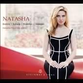 Natasha - Brahms, Kahane, Prokofiev, Balakirev / Natasha Paremski