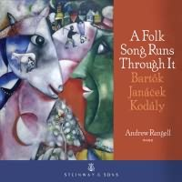 A Folk Song Runs Through It / Andrew Rangell